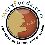 MarxFoods.com -- You Made Me Laugh, MOFO! Award